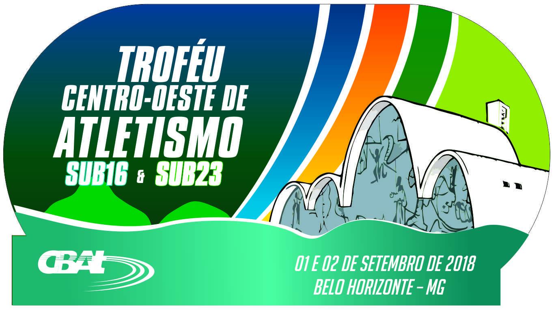 TROFÉU CENTRO-OESTE DE ATLETISMO SUB-16 & SUB-23